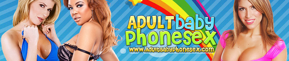 ABDL | Adult Baby Phone Sex